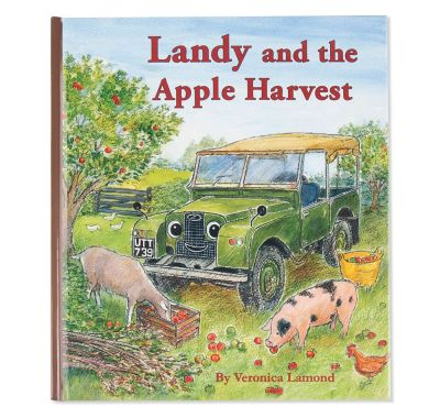 Детская книжка Land Rover Landy and The Apple Harvest Book, Children's Book No.5